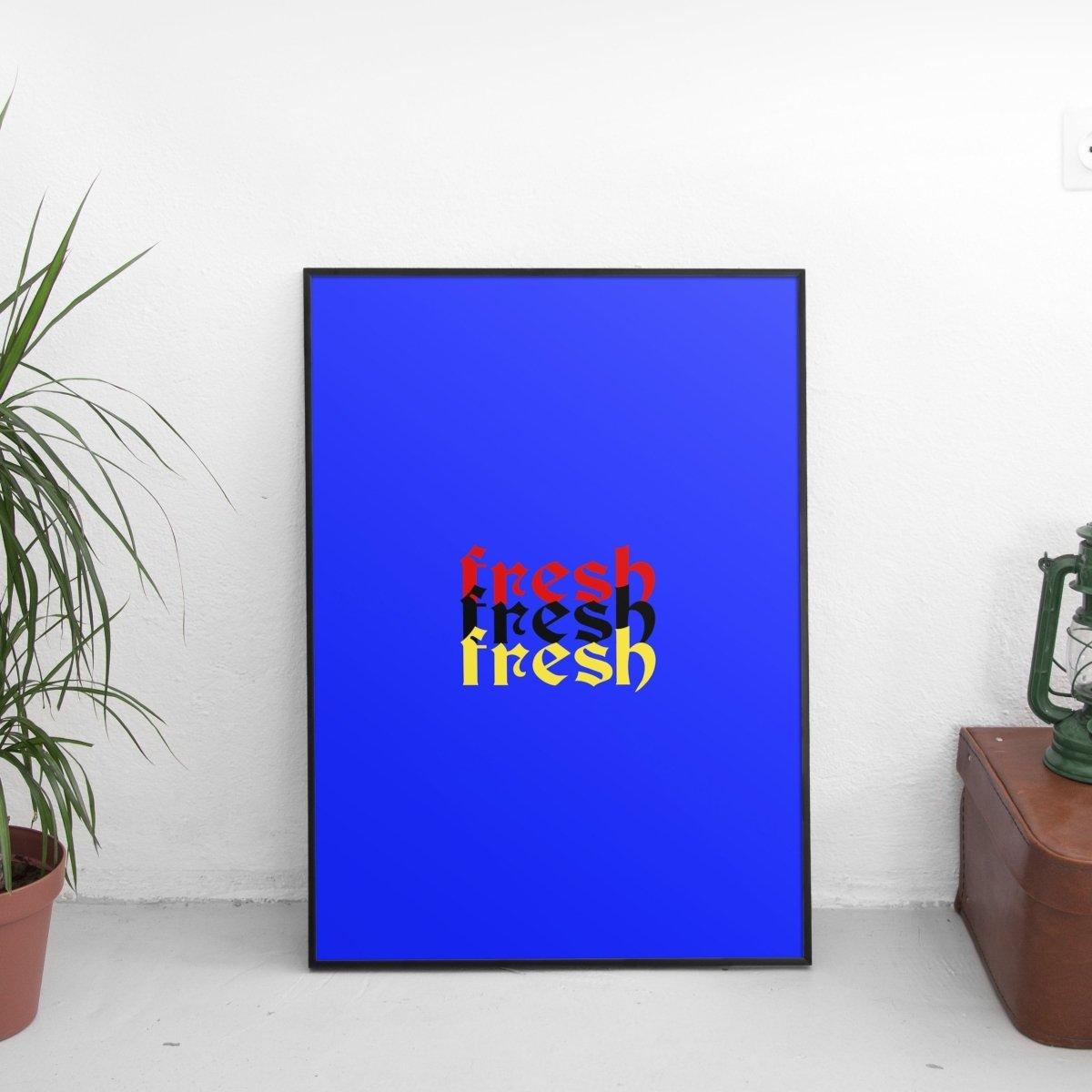 Fresh x3 Poster