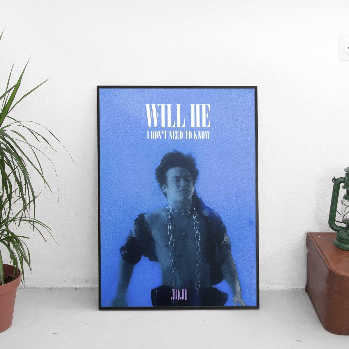 Joji - Will He Poster