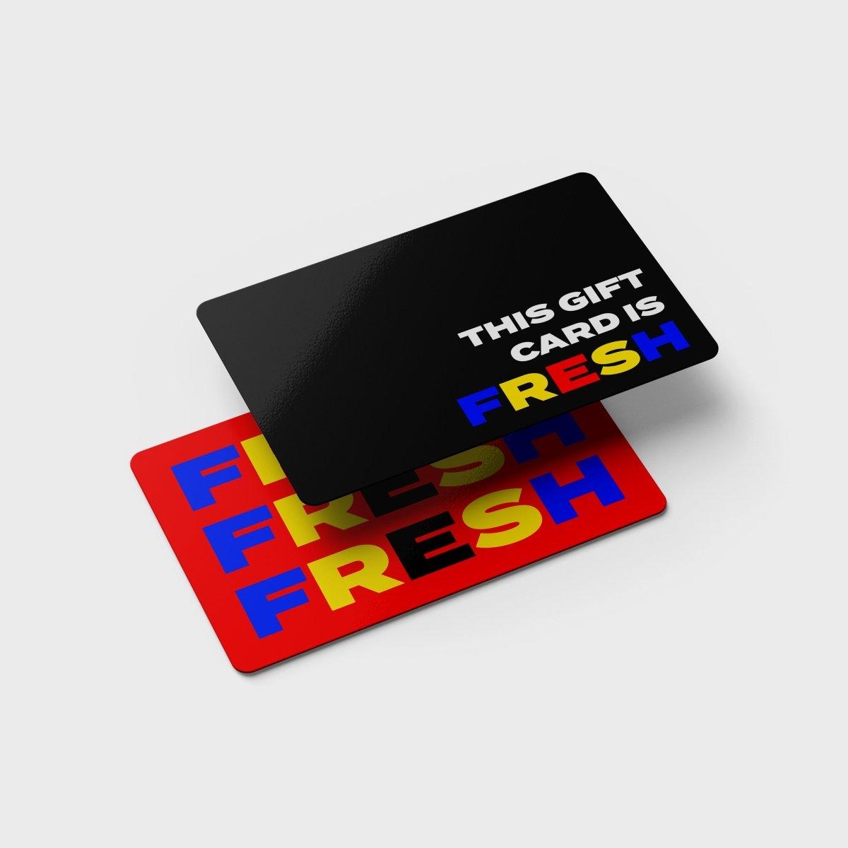 Fresh Gift Card