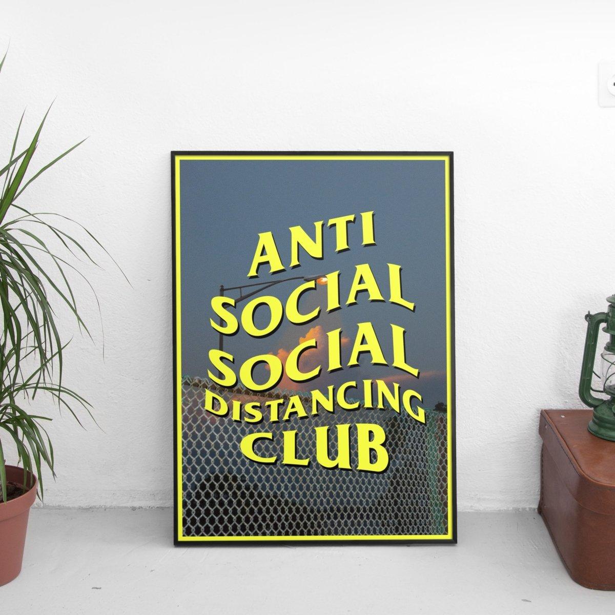 Anti Social Social Distancing Club #1 Poster