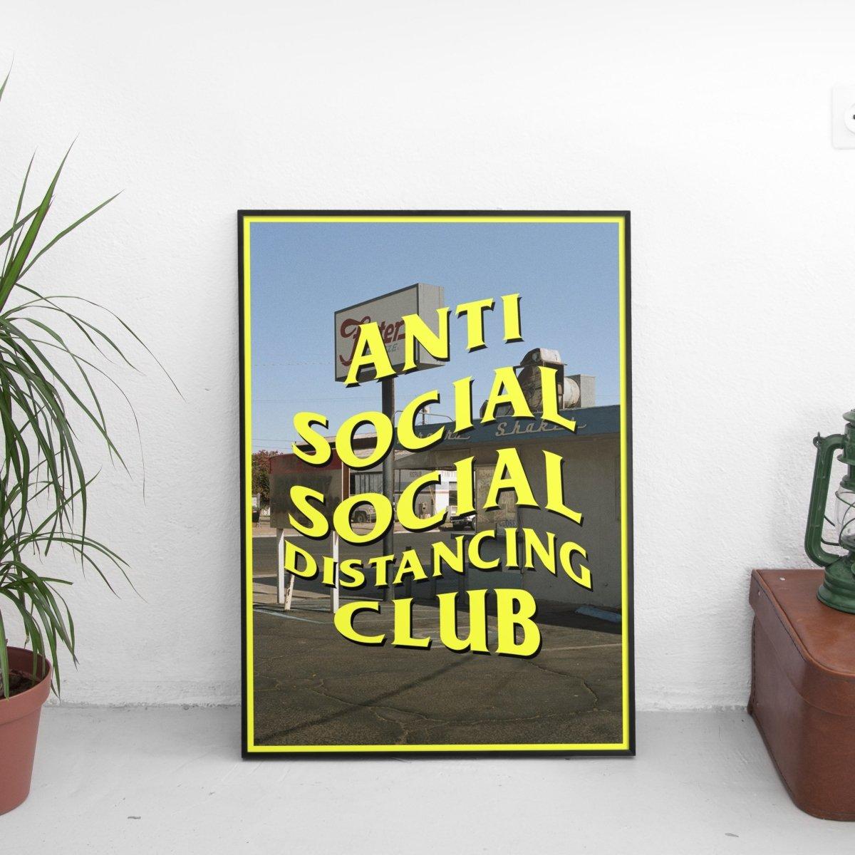 Anti Social Social Distancing Club #2 Poster