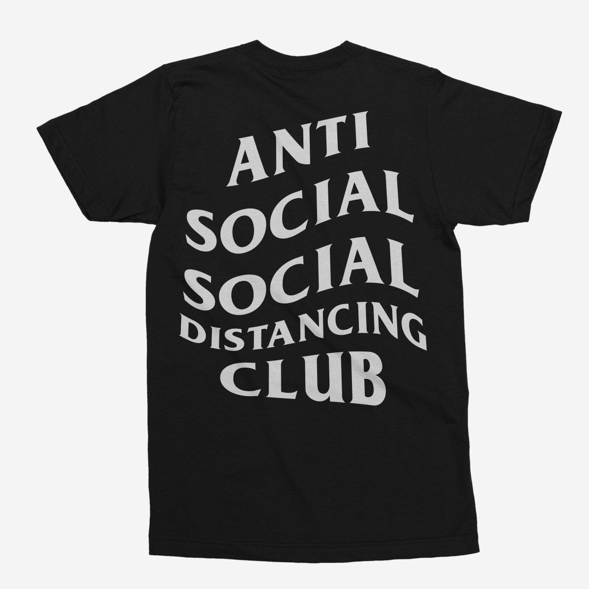 Anti Social Social Distancing Club Unisex T-Shirt
