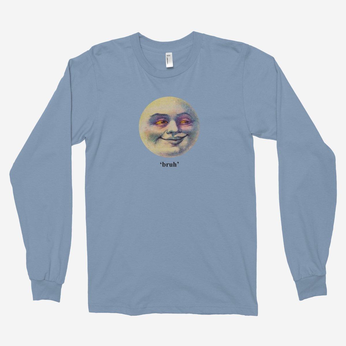 Moon Bruh Unisex Long Sleeve T-Shirt