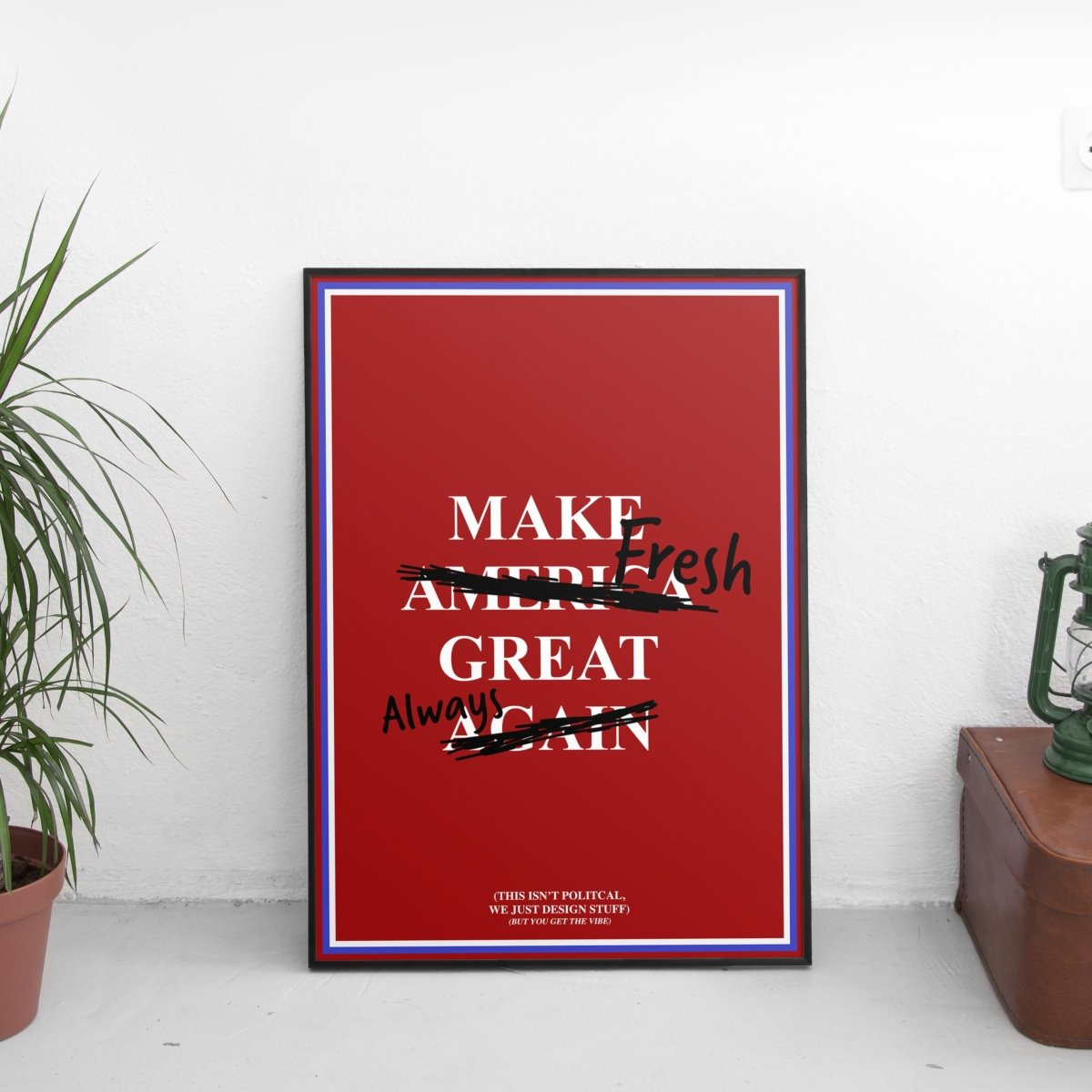 Make Fresh Great Always Poster