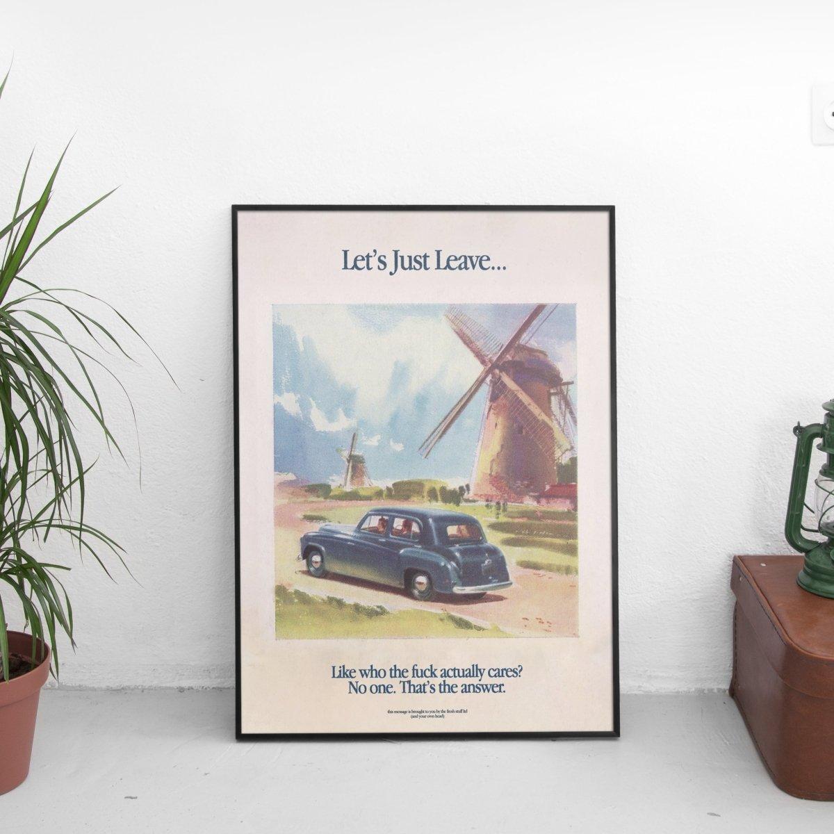 Blue Version - Let's Just Leave Poster