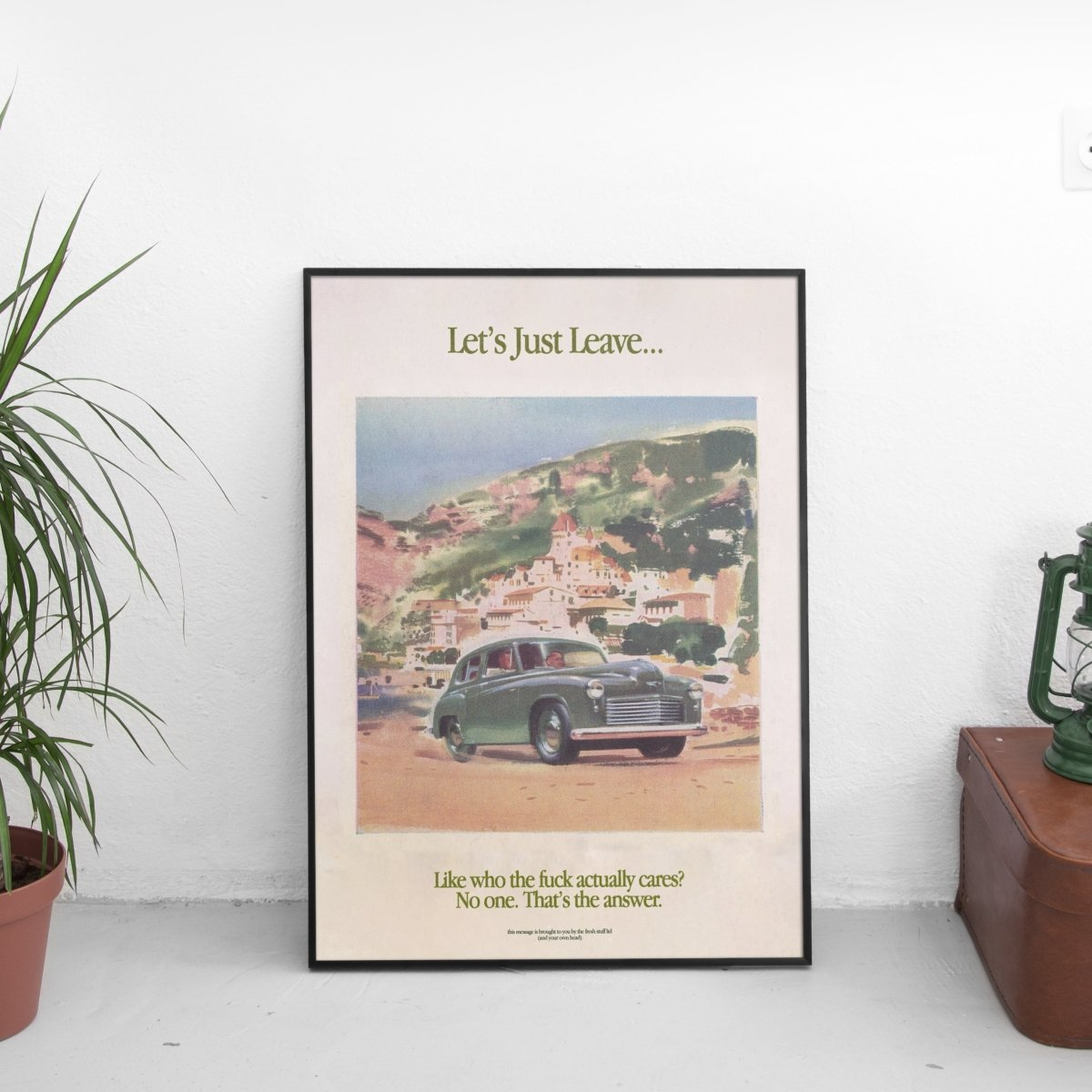Green Version - Let's Just Leave Poster