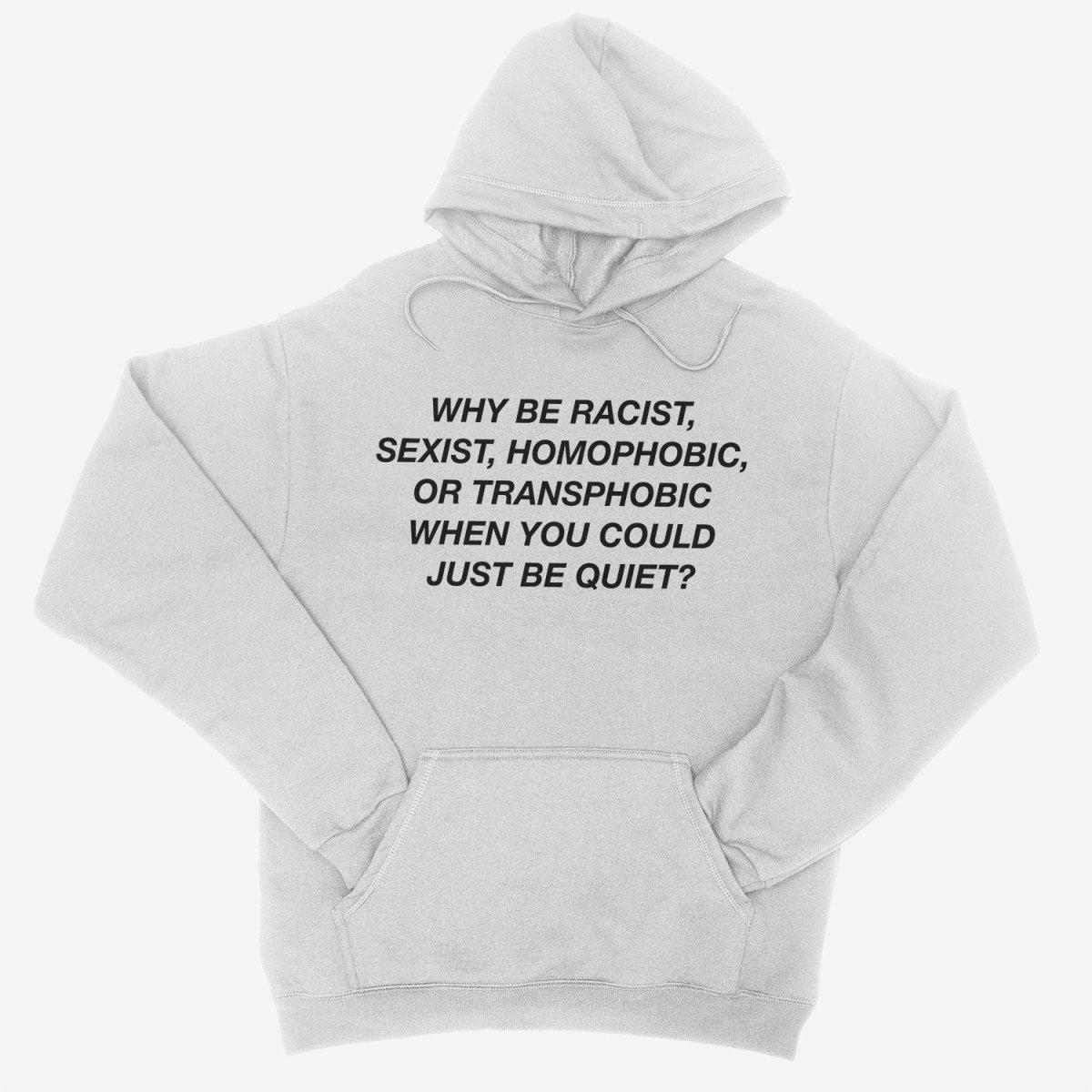 Why Be Racist (Frank Ocean) White Unisex Hoodie