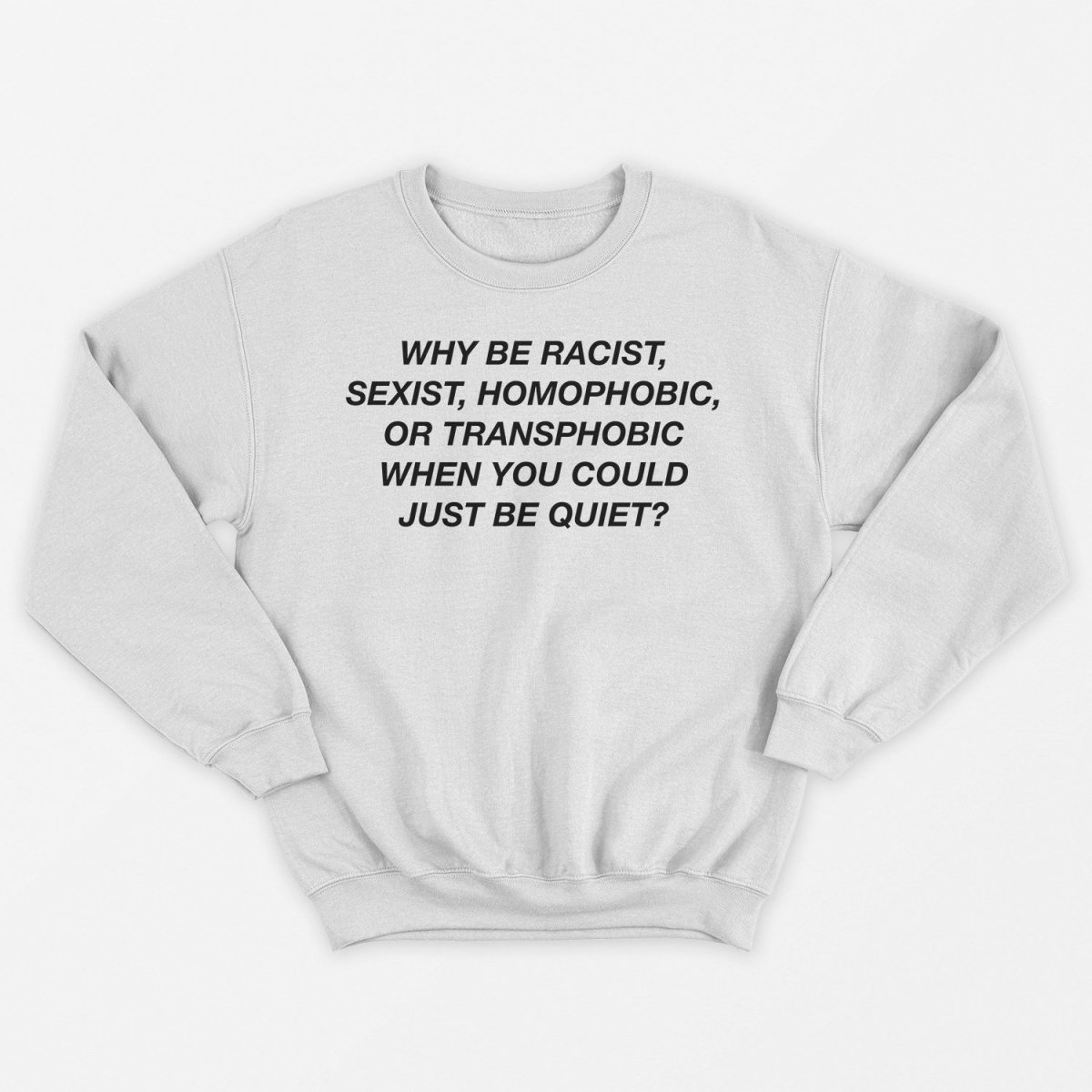 Why Be Racist (Frank Ocean) White Unisex Sweater